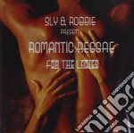 Sly & Robbie - Romantic Reggae For The Ladies cd musicale di SLY & ROBBIE