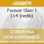 FOREVER GLAM !  (+4 INEDITI) cd musicale di LEAR AMANDA