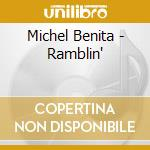 Michel Benita - Ramblin' cd musicale di Michel Benita