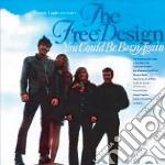 Free Design - You Could Be Born Again cd musicale di Design Free