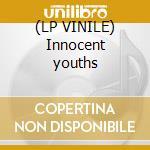 (LP VINILE) Innocent youths lp vinile di Roots & water Earth