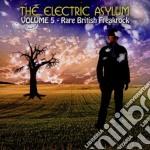 Electric Asylum Volume 5 cd musicale di Artisti Vari