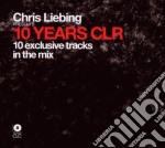 10 years clr cd musicale di Chris Liebing