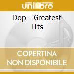 Greatest hits cd musicale di DOP