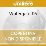 Watergate 06 cd musicale di Lamb Wolf