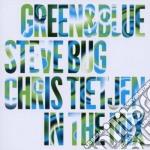 GREEN & BLUE                              cd musicale di Steve & tietjen Bug
