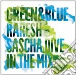Green & blue cd musicale di Raresh & sascha dive