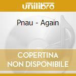 Again cd musicale di Pnau