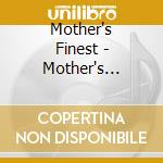 Mother's Finest - Mother's Finest cd musicale di Finest Mother's