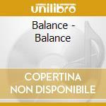 Balance - Balance cd musicale di BALANCE