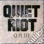 Quiet Riot - Quiet Riot 3 cd musicale di Riot Quiet