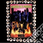 Circus Of Power - Vices cd musicale di CIRCUS OF POWER