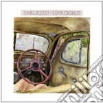 Harlequin - Love Crimes cd musicale di Harlequin