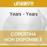 Years - Years cd musicale di YEARS