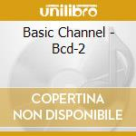 Basic channel