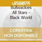 Bullwackies all stars
