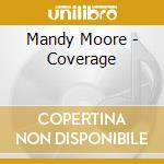 Coverage cd musicale di Mandy Moore