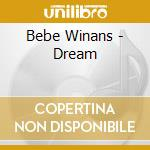 Dream cd musicale di Bebe Winans