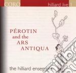Perotin And The Ars Antiqua -Diapason cd musicale di Ensemble Hilliard