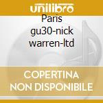 Paris gu30-nick warren-ltd cd musicale