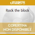 Rock the block cd musicale