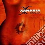 Xandria - Kill The Sun cd musicale di XANDRIA