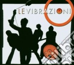 Le Vibrazioni - Le Vibrazioni cd musicale di LE VIBRAZIONI