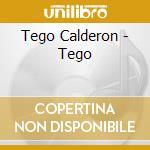 Tego Calderon - Tego cd musicale di Tego Calderon
