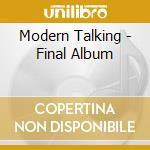 The final album cd musicale di Modern Talking