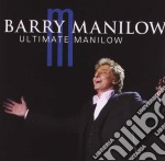 Barry Manilow - Ultimate Manilow cd musicale di Barry Manilow