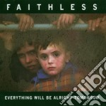 Faithless - Everything Will Be Alright Tom cd musicale di Faithless