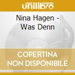 Was denn cd musicale di Nina Hagen
