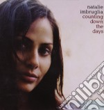 Natalie Imbruglia - Counting Down The Days cd musicale di Natalie Imbruglia