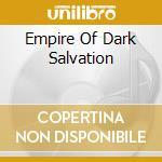 EMPIRE OF DARK SALVATION                  cd musicale di GOTHMINISTER