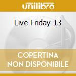 LIVE FRIDAY 13 cd musicale di MAROON 5