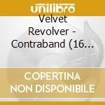CONTRABAND - TOUR EDITION EXTRA TRACKS cd musicale di VELVET REVOLVER