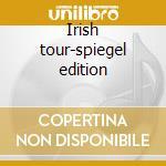 Irish tour-spiegel edition cd musicale di Rory Gallagher