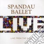 LIVE AT THE NEC                           cd musicale di Ballet Spandau