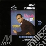 PIAZZOLLA O NO? cd musicale di Astor Piazzolla
