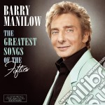 Barry Manilow - The Greatest Songs Of The Fifties cd musicale di Barry Manilow