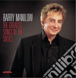 Barry Manilow - The Greatest Songs Of The Sixties cd musicale di Barry Manilow