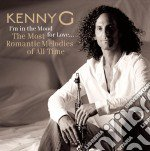 Kenny G - I'm In The Mood For Love cd musicale di G Kenny