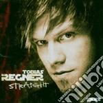 Regner Tobias - Straight cd musicale di REGNER TOBIAS