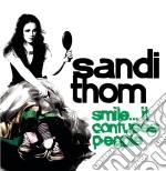 Sandi Thom - Smile... It Confuses People cd musicale di Thom Sandi
