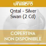 SILVER SWAN                               cd musicale di QNTAL