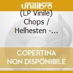 (LP VINILE) Split 12 inch lp vinile di CHOPS / HELHESTEN
