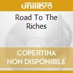 ROAD TO THE RICHES cd musicale di KOOL G RAP & DJ POLO