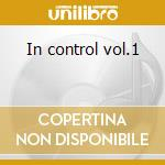 In control vol.1 cd musicale di Marley Marl