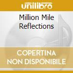 MILLION MILE REFLECTIONS cd musicale di CHARLIE DANIELS BAND