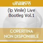 (LP VINILE) LIVE BOOTLEG VOL.1                        lp vinile di Johnny Winter